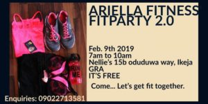ARIELLA FITNESS' FITPARTY 2.0 @ Nellie's  15b Oduduwa Way  Ikeja GRA, LA  View Map