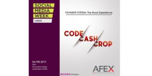 Code Cash Crop - Social Media Week @ Land Mark Event Centre