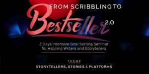 From Scribbling To Bestseller 2.0 - Storytellers, Stories and Platforms @ Lagos  Online  Telegram