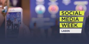 Social Media Week Lagos 2019 @ Landmark Centre